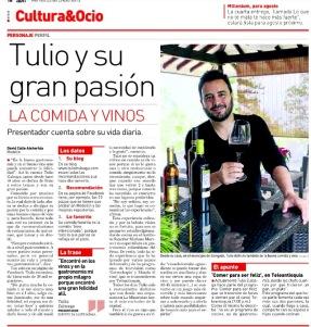 Tulio y su pasión: Comida y vinos